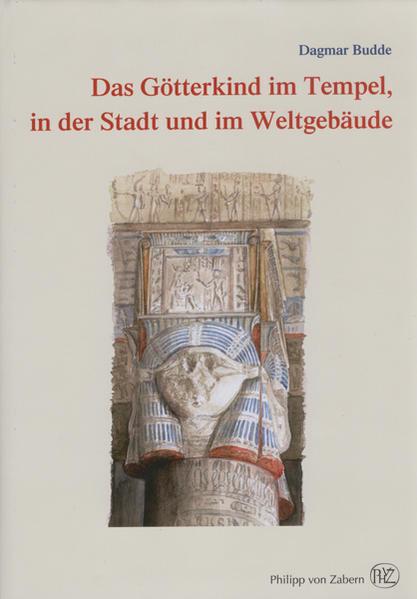 Das Götterkind im Tempel, in der Stadt und im Weltgebäude - Coverbild