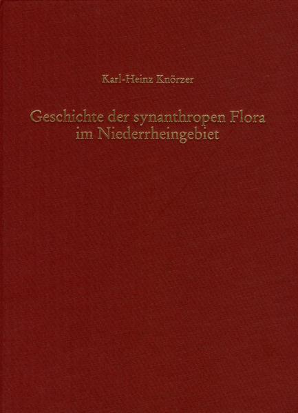 Geschichte der synanthropen Flora im Niederrheingebiet - Coverbild