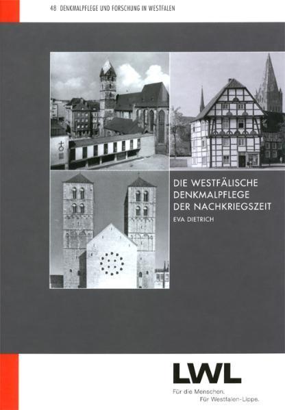 Die westfälische Denkmalpflege der Nachkriegszeit - Coverbild