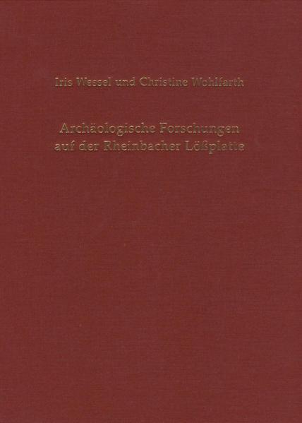 Archäologische Forschungen auf der Rheinbacher Lößplatte - Coverbild