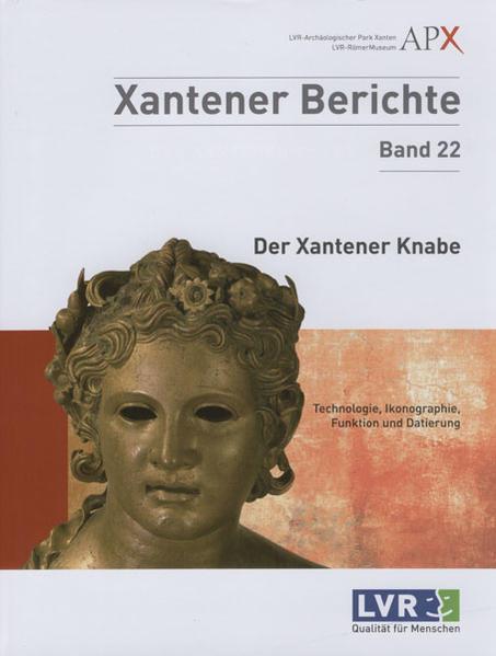 Der Xantener Knabe. Technologie, Ikonographie, Funktion und Datierung - Coverbild