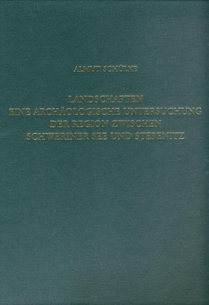 Landschaften - Eine archäologische Untersuchung der Region zwischen Schweriner See und Stepenitz - Coverbild