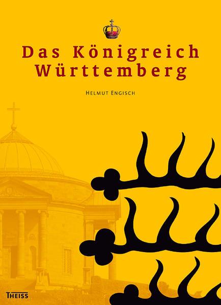 Das Königreich Württemberg - Coverbild