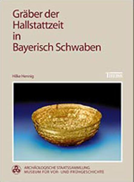Gräber der Hallstattzeit in Bayerisch Schwaben - Coverbild