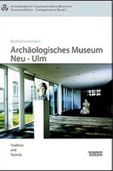 Das Archäologische Museum Neu-Ulm - Coverbild