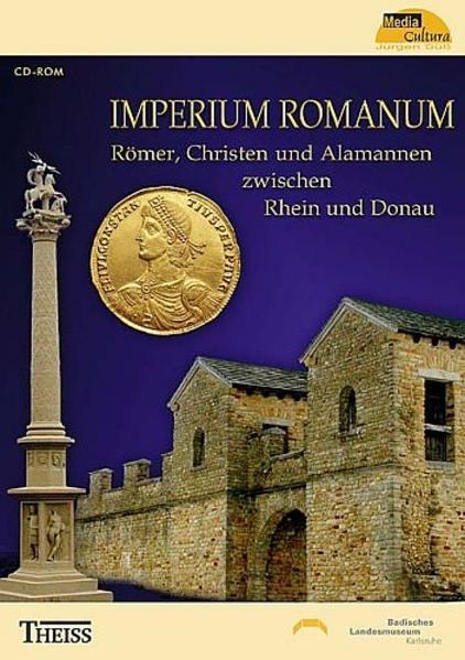 Imperium Romanum. Römer, Christen und Alamannen zwischen Rhein und Donau - Coverbild
