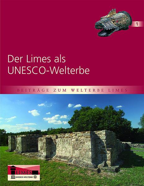 Der Limes als UNESCO-Welterbe - Coverbild