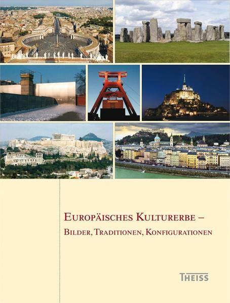 Europäisches Kulturerbe - Bilder, Traditionen, Konfigurationen - Coverbild