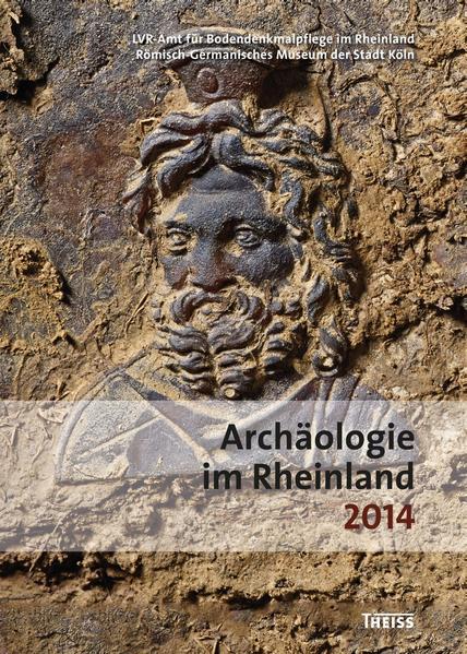 Archäologie im Rheinland 2014 - Coverbild
