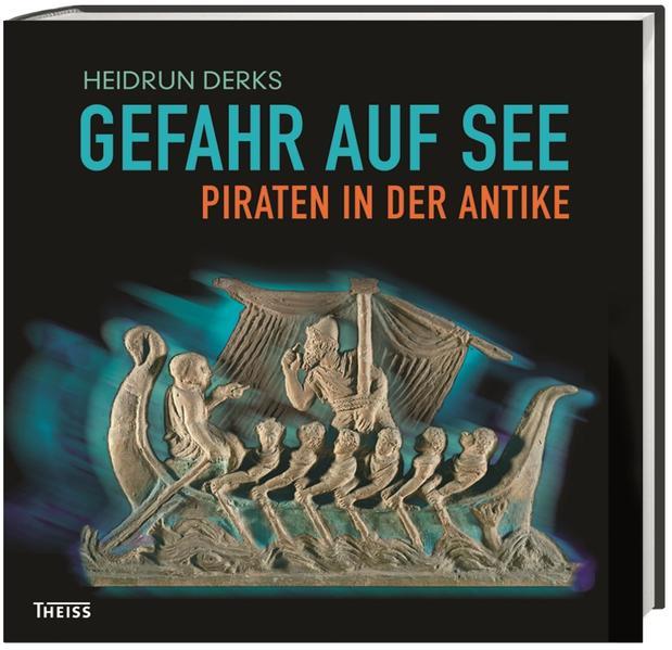 Gefahr auf See – Piraten in der Antike - Coverbild