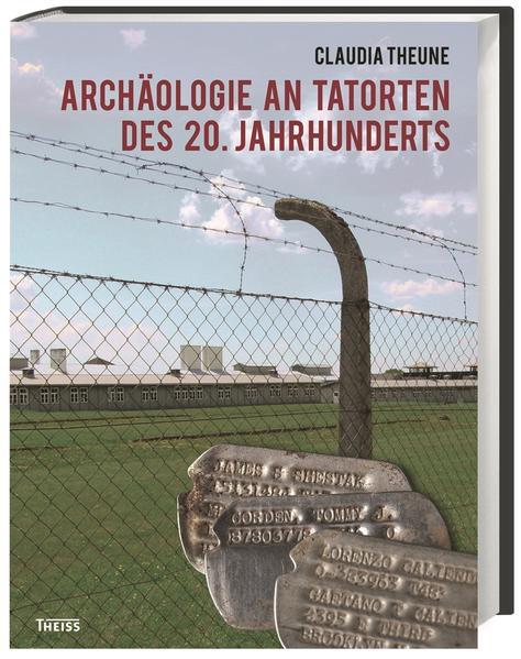 Archäologie an Tatorten des 20. Jahrhunderts - Coverbild