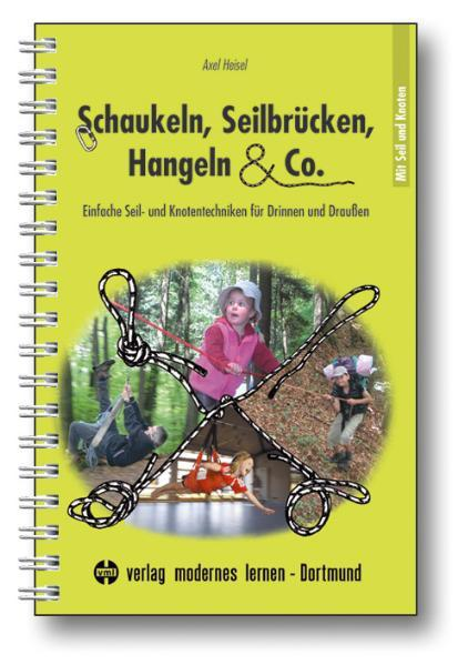 Schaukeln, Seilbrücken, Hangeln & Co. PDF Download