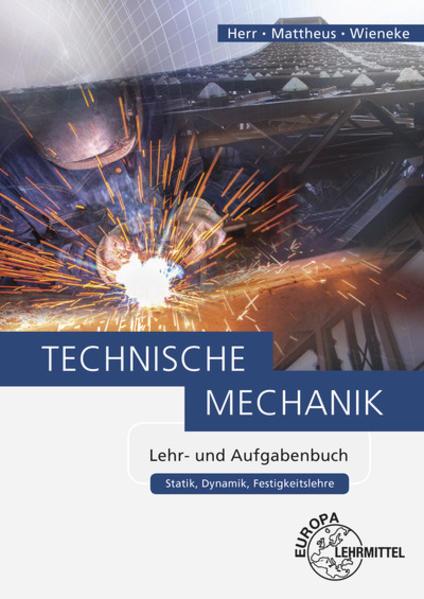 Kostenloser Download Technische Mechanik Lehr- und Aufgabenbuch Epub