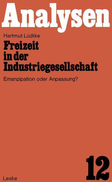 Freizeit in der Industriegesellschaft - Coverbild