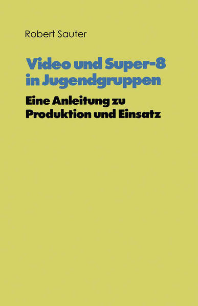 Video und Super-8 in Jugendgruppen - Coverbild