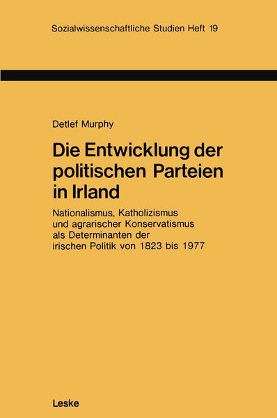 Die Entwicklung der politischen Parteien in Irland - Coverbild
