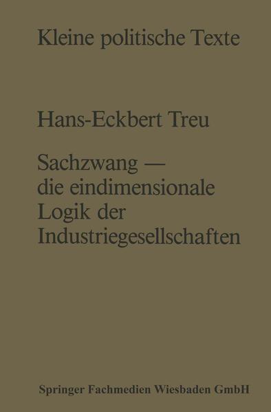 Sachzwang — die eindimensionale Logik der Industriegesellschaften - Coverbild