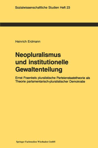 Neopluralismus und institutionelle Gewaltenteilung - Coverbild