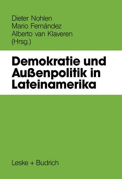 Demokratie und Außenpolitik in Lateinamerika - Coverbild