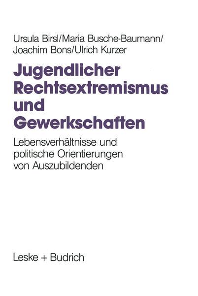 Jugendlicher Rechtsextremismus und Gewerkschaften - Coverbild