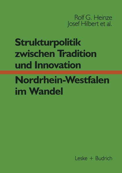 Strukturpolitik zwischen Tradition und Innovation — NRW im Wandel - Coverbild