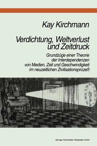 Verdichtung, Weltverlust und Zeitdruck - Coverbild