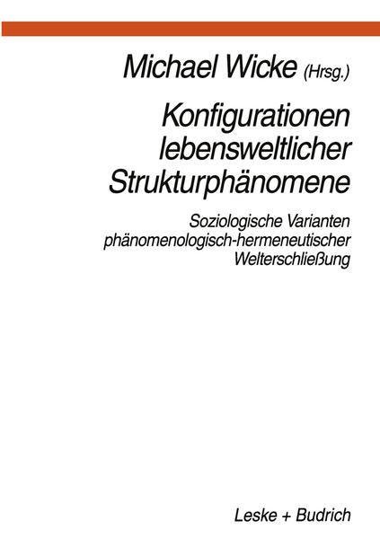 Konfigurationen Lebensweltlicher Strukturphänomene - Coverbild
