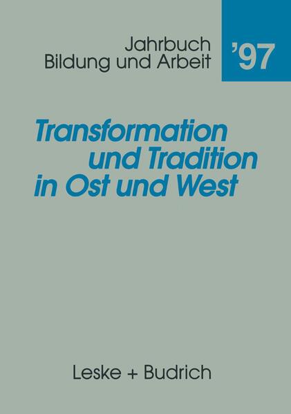 Transformation und Tradition in Ost und West - Coverbild