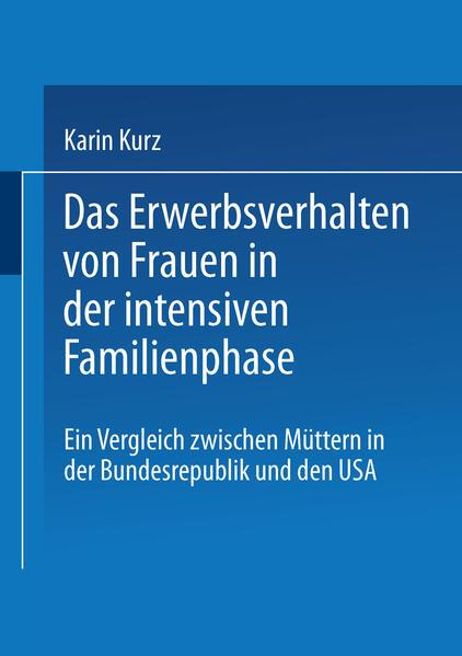 Das Erwerbsverhalten von Frauen in der intensiven Familienphase - Coverbild