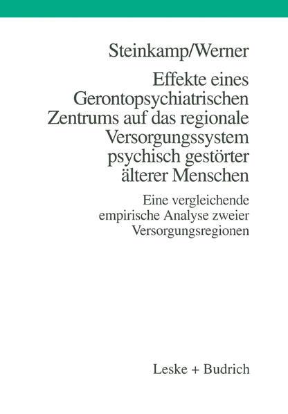 Effekte eines Gerontopsychiatrischen Zentrums auf das regionale Versorgungssystem psychisch gestörter älterer Menschen - Coverbild
