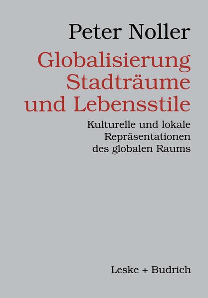 Globalisierung, Stadträume und Lebensstile - Coverbild