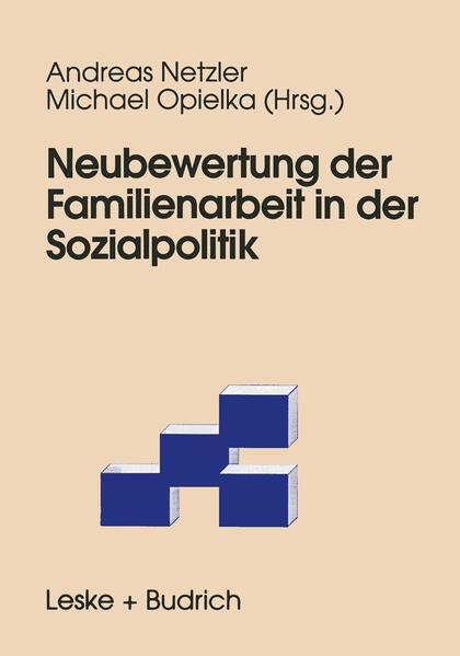 Neubewertung der Familienarbeit in der Sozialpolitik - Coverbild