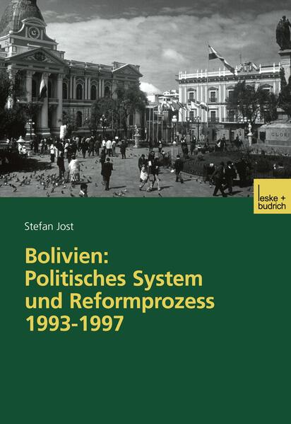 Bolivien: Politisches System und Reformprozess 1993–1997 - Coverbild