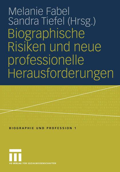 Biographische Risiken und neue professionelle Herausforderungen - Coverbild