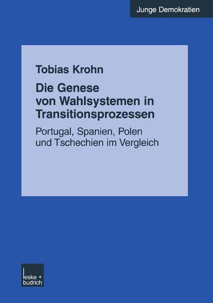 Die Genese von Wahlsystemen in Transitionsprozessen - Coverbild