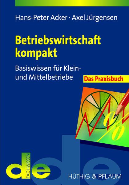 Betriebswirtschaft kompakt - das Praxisbuch - Coverbild