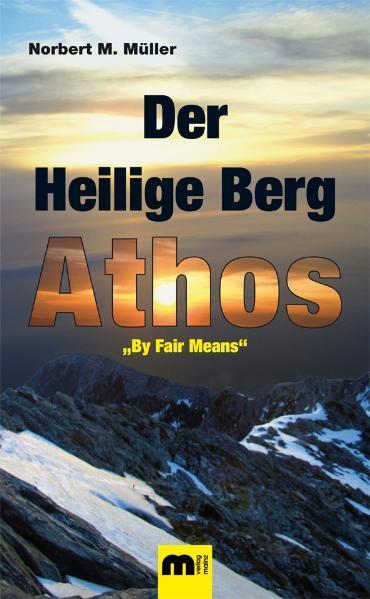 Der Heilige Berg Athos. - Coverbild