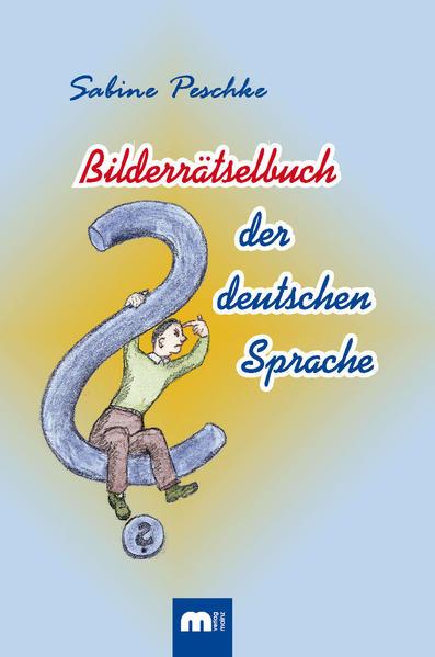 Bilderrätselbuch der deutschen Sprache - Coverbild