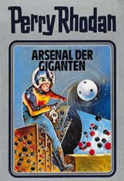 Perry Rhodan / Arsenal der Giganten - Coverbild
