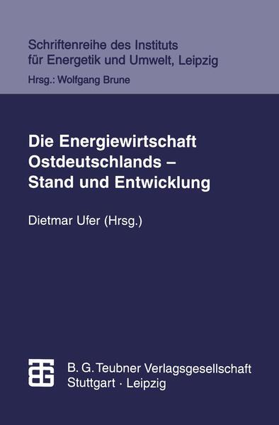 Die Energiewirtschaft Ostdeutschlands — Stand und Entwicklung - Coverbild