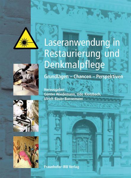 Laseranwendung in Restaurierung und Denkmalpflege. Epub Kostenloser Download