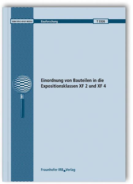 Einordnung von Bauteilen in die Expositionsklassen XF 2 und XF 4. - Coverbild