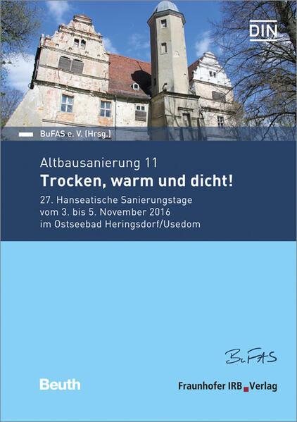 Forum Altbausanierung 11. Trocken, warm und dicht!. - Coverbild