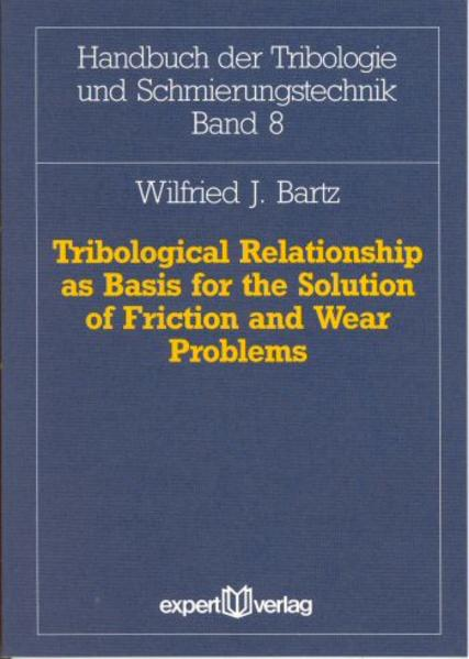 Tribological Relationship as Basis for the Solution of Friction and Wear Problems - Coverbild
