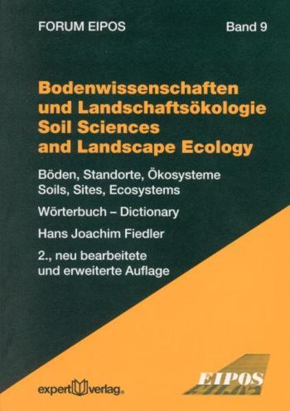 Bodenwissenschaften und Landschaftsökologie – Soil Sciences and Landscape Ecology - Coverbild