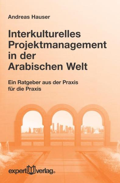 Interkulturelles Projektmanagement in der Arabischen Welt - Coverbild