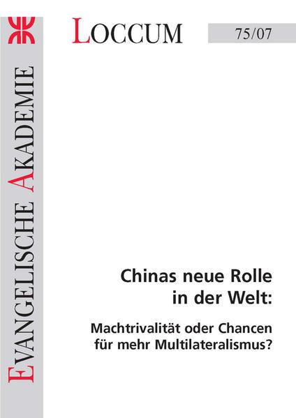 Chinas neue Rolle in der Welt: - Coverbild