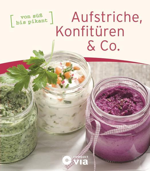 Aufstriche, Konfitüren & Co. - Coverbild