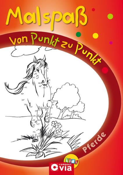 Malspaß von Punkt zu Punkt - Pferde - Coverbild