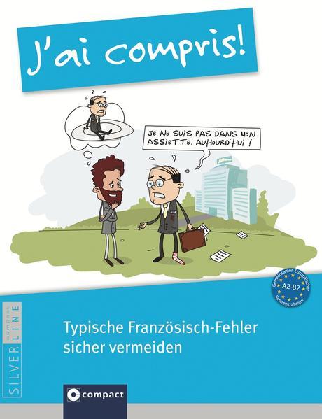 J'ai compris! - Typische Französisch-Fehler sicher vermeiden - Coverbild